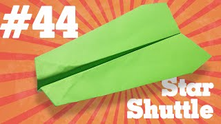 Origami easy - How to make an easy paper airplane #43| Star Shuttle - Tutorial