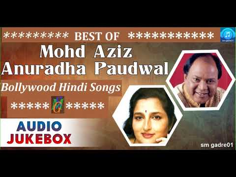 Best of Mohd Aziz & Anuradha Paudwal Bollywood Hindi Audio Jukebox Songs