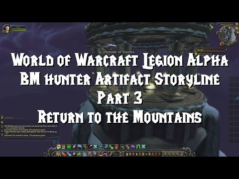 World of Warcraft Legion Alpha - BM hunter Artifact Storyline - Return to the Storms
