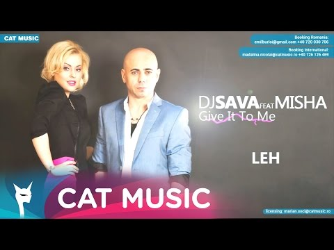 Dj Sava feat. Misha - Give It To Me