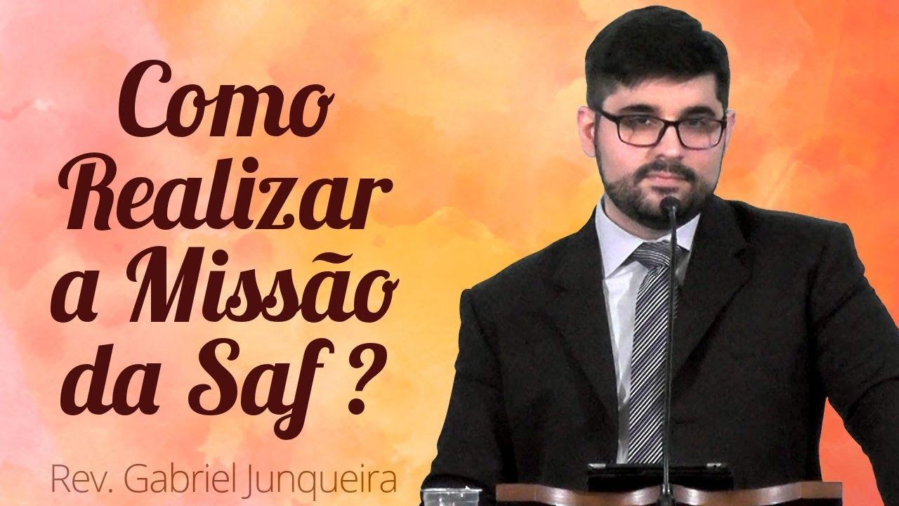Como Realizar a Missão da SAF? - Gabriel Junqueira