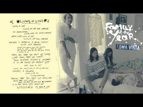 Family Of The Year - Living On Love