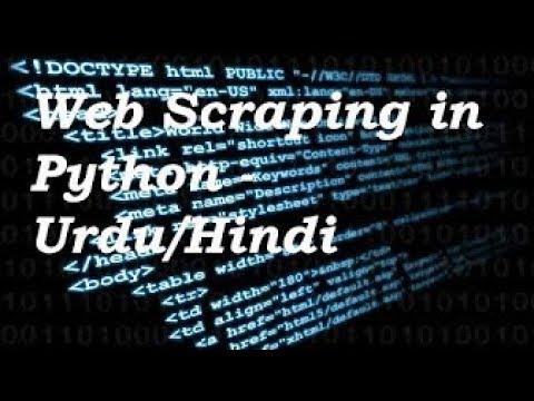 Web Scraping in Python - Part 1(Urdu/Hindi)