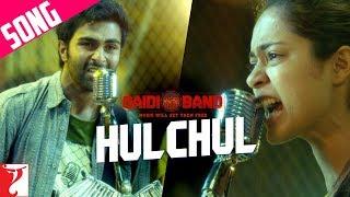 Download Hulchul Song | Qaidi Band | Aadar Jain | Anya Singh | Arijit Singh | Yashita Sharma | Amit Trivedi 3Gp Mp4
