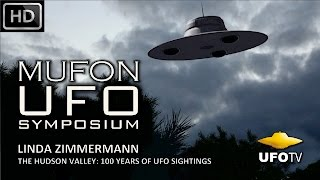 HUDSON VALLEY UFOs: 100 YEARS OF SIGHTINGS – MUFON UFO SYMPOSIUM – Linda Zimmermann
