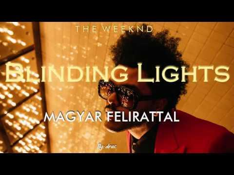 The Weeknd - Blinding Lights magyar felirattal