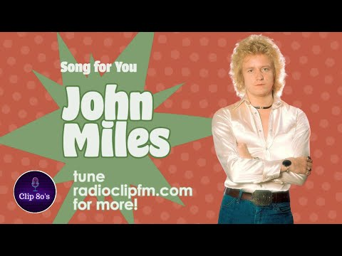 John Miles - Song For You