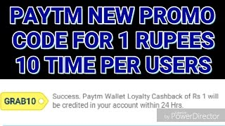 PAYTM 1 Rs. Add Money Promocode| 10 Times per user wìth proof 100% work.