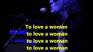 Watch Ian Hunter To Love A Woman video