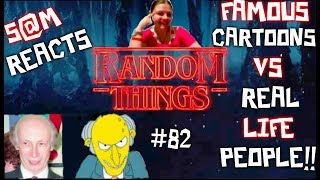 RANDOMTHINGS! PRESENTS 24 FAMOUS CARTOON CHARACTERS VS REAL LIFE PEOPLE!! (S@M REACTS!)