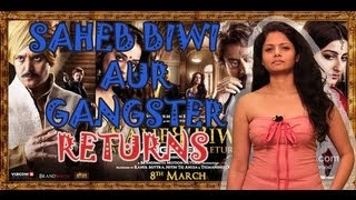 Saheb Biwi Aur Gangster - Saheb Biwi Aur Gangster Returns | OFFICIAL trailer 2013 | Latest Bollywood Hindi Movie