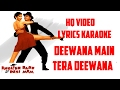 DEEWANA MAIN TERA DEEWANA ENGLISH BABU DESI MEM HQ VIDEO LYRICS KARAOKE mp3