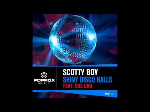 DJ Scotty Boy Feat Sue Cho - Shiny Disco Balls (Available Now)