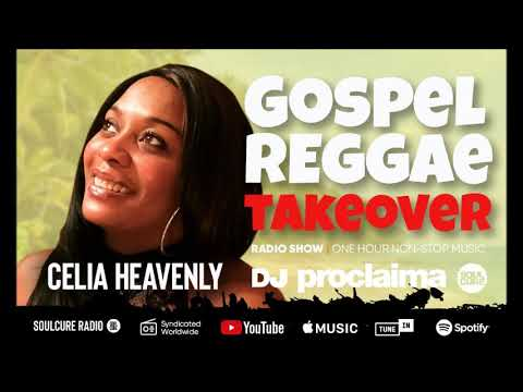 GOSPEL REGGAE 2019  - DJ Proclaima Gospel Reggae Takeover Show - 15th February