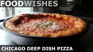 Chicago Deep Dish Pizza - Food Wishes - Chicago-Style Pizza