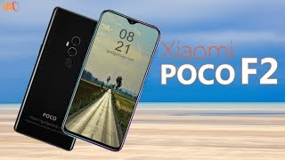 Xiaomi Poco F2 Release Date, Price, First Look, 10GB RAM, 5G, Specs, Launch, Trailer,Features,Camera