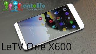 LeTV One X600 обзор смартфона