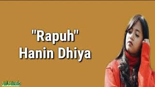 Rapuh - (Opick) Cover by Hanin Dhiya (lirik)
