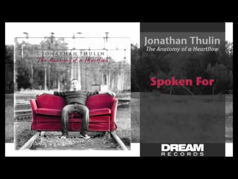 "Jonathan Thulin - ""Spoken For"" NEW ALBUM OUT NOW"