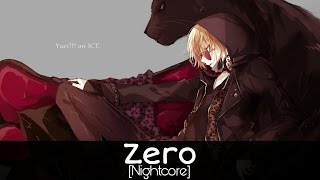 Nightcore - Zero (Hot Like Me)