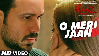 O Meri Jaan Video Song | Raaz Reboot | K.K.| Emraan Hashmi, Kriti Kharbanda, Gaurav Arora