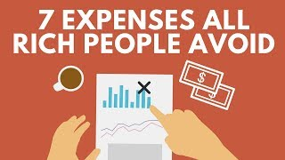 7 Expenses ALL Rich People Avoid