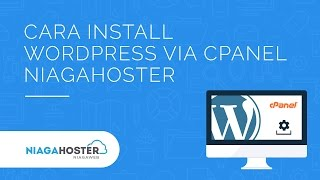 download lagu Cara Install Wordpress Via Cpanel Niagahoster gratis