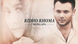 Download lagu Ridho Rhoma - Mengapa ( )