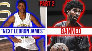 The 12 Most Hyped Players That FAILED in the NBA *Part 2*