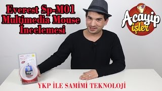 YKP İle Samimi Teknoloji - Everest Sp-M01 Multimedia Mouse İncelemesi