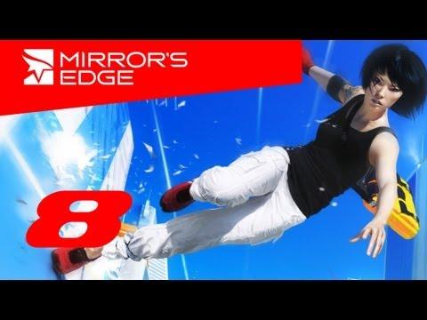 Mirrors Edge прохождение с Карном. Часть 8