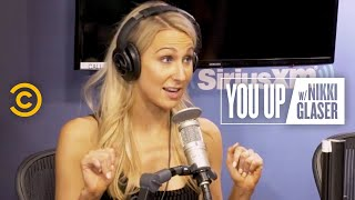 Getting Turned On by Emotional Intimacy (feat. Chris Distefano) - You Up w/ Nikki Glaser