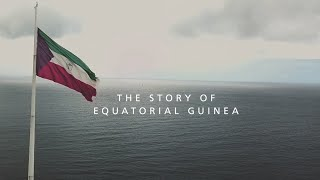 Equatorial Guinea: Triumph Over Adversity in Africa