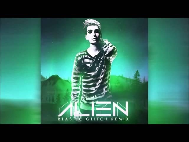 Tokio Hotel - Alien (Blastic Glitch Remix)