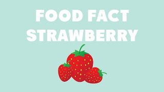 Food Fact: Strawberry