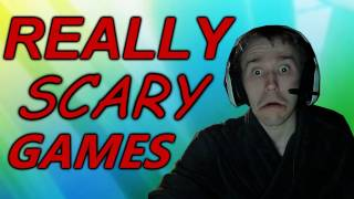 SCARY GAMES! - One of The Scariest Games Ever Made?