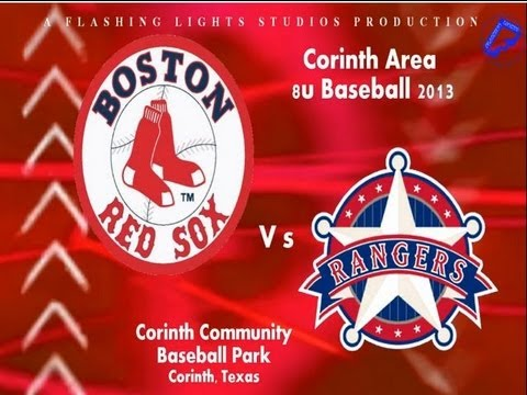2013 U8 RED SOX CORINTH AREA BASEBALL | VS RANGERS MAY 11TH 1ST 20 MINUTES