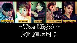 (Vostfr ) FT island - The night [Eng / Roma] (Album  OVER 10 YEARS)