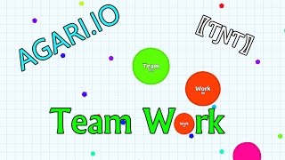 Agar.io // Gameplay -Team Work-〖ƬƝƬ〗- #1