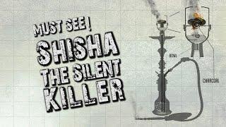 SHOCKING! Shisha The Silent Killer – MUST SEE – #Health