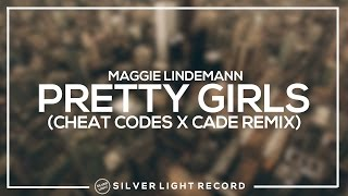 Maggie Lindemann - Pretty Girls (Cheat Codes X Cade Remix)