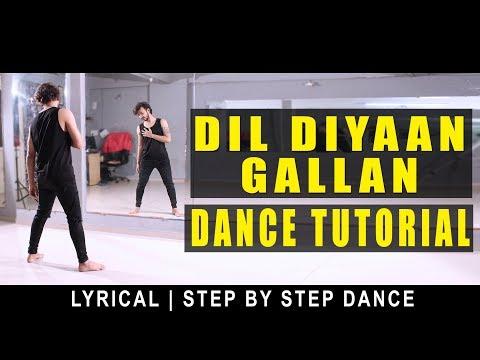 Dance Tutorial Dil Diyaan Gallan   Lyrical Step by step   Vicky patel choreography   Tiger Zinda Hai