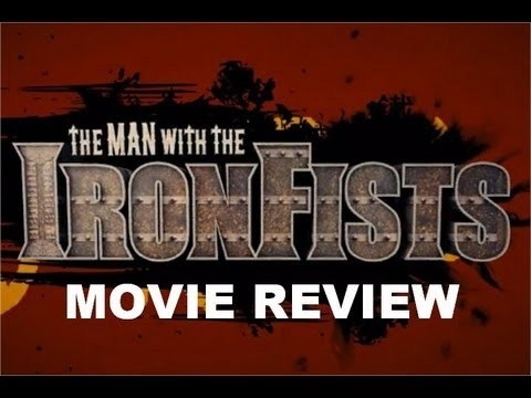 The Man with the Iron Fists Movie Review