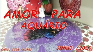 AMOR PARA AQUÁRIO JUNHO/ 2019