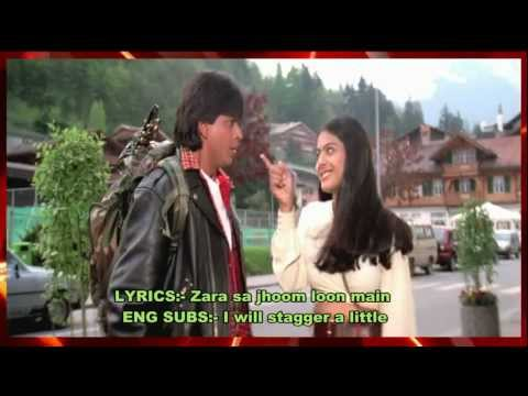 ZARA SA JHOOM LOON MAIN - LYRICS & ENG SUBS - DILWALE DULHANIA...