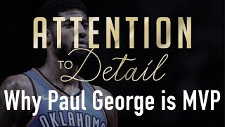 Why Paul George is the MVP!