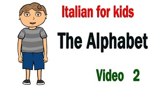 Leran Italian with Joey:2 The Alphabet