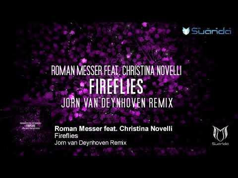 Roman Messer feat. Christina Novelli - Fireflies (Jorn van Deynhoven Remix)
