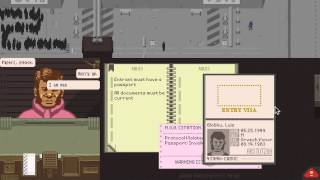 Let's Play: Papers, Please (Day 2)