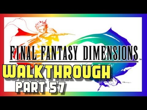 Final Fantasy Dimensions Walkthrough - Part 57 - Moonlight Wood - Android iOS